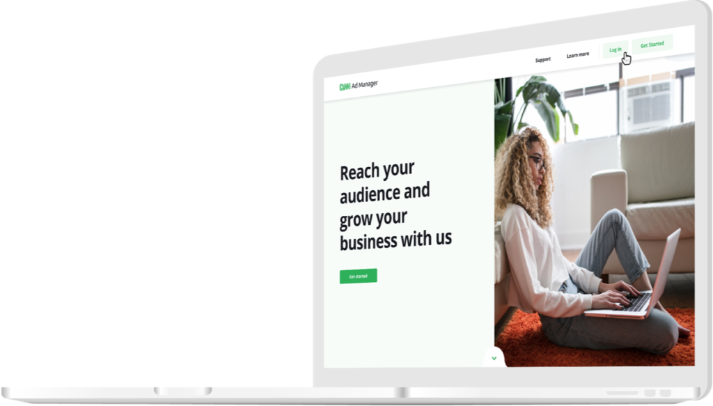 Reach your audience and grow your business with us